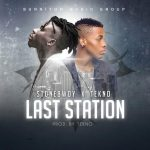 Stonebwoy feat Tekno – Last Station (Prod by Tekno)
