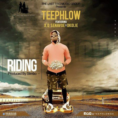 Teephlow – Riding (Feat. X.O Senavoe & Okolie) (Prod. by Slimbo)
