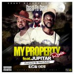 C2C (Coast 2 Coast) – My Property (Feat Jupitar) (Prod by Beatz Dakay)