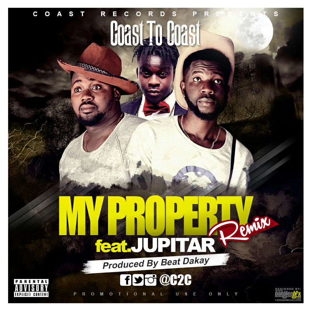 C2C (Coast 2 Coast) - My Property (Feat Jupitar) (Prod by Beatz Dakay)