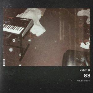 Joey B – 89 (Prod. by Classick)