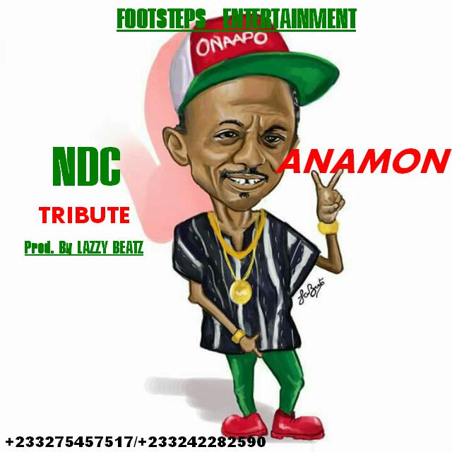 Anamon - NDC Tribute (Prod By LazzyBeatz)