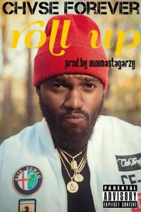 chase-forever-roll-up-prod-by-mix-masta