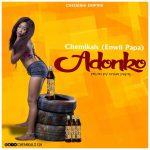 Chemikals – Adonko (Prod. by Enwii Papa)