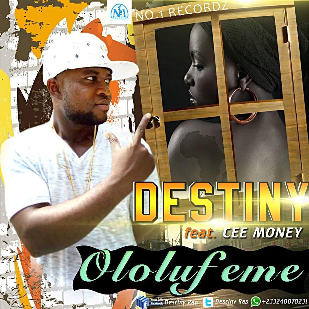 Destiny ft Ceemoney – Ololufeme (by Tombeatz)