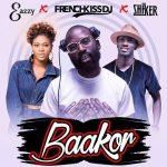 Eazzy x Shaker x DjFrenchkiss – Baakor