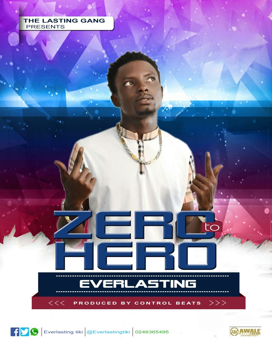 Everlasting – Zero To Hero (Prod. By Control Beats)