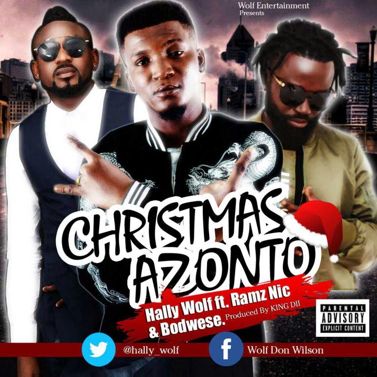 Hally Wolf - Christmas Azonto ft Ramz Nic X Bodwese
