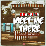 King Paluta – Meet Me There ( Prod. by Qhola) (Mixed by Denswag)