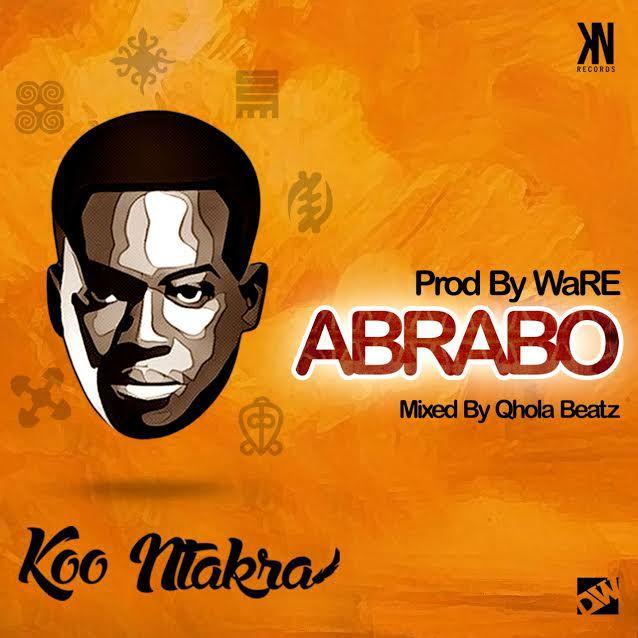 Koo Ntakra – Abrabo (Prod By WaRE)