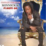 Minnick K – Haters Feat. Misty Gh (Prod. By K.E Beatz)
