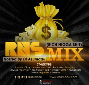 Asumadu – RNS (Rich Nigga Shit) (Mix)