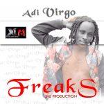 Adi Virgo – Freaks (Prod By JMJ)