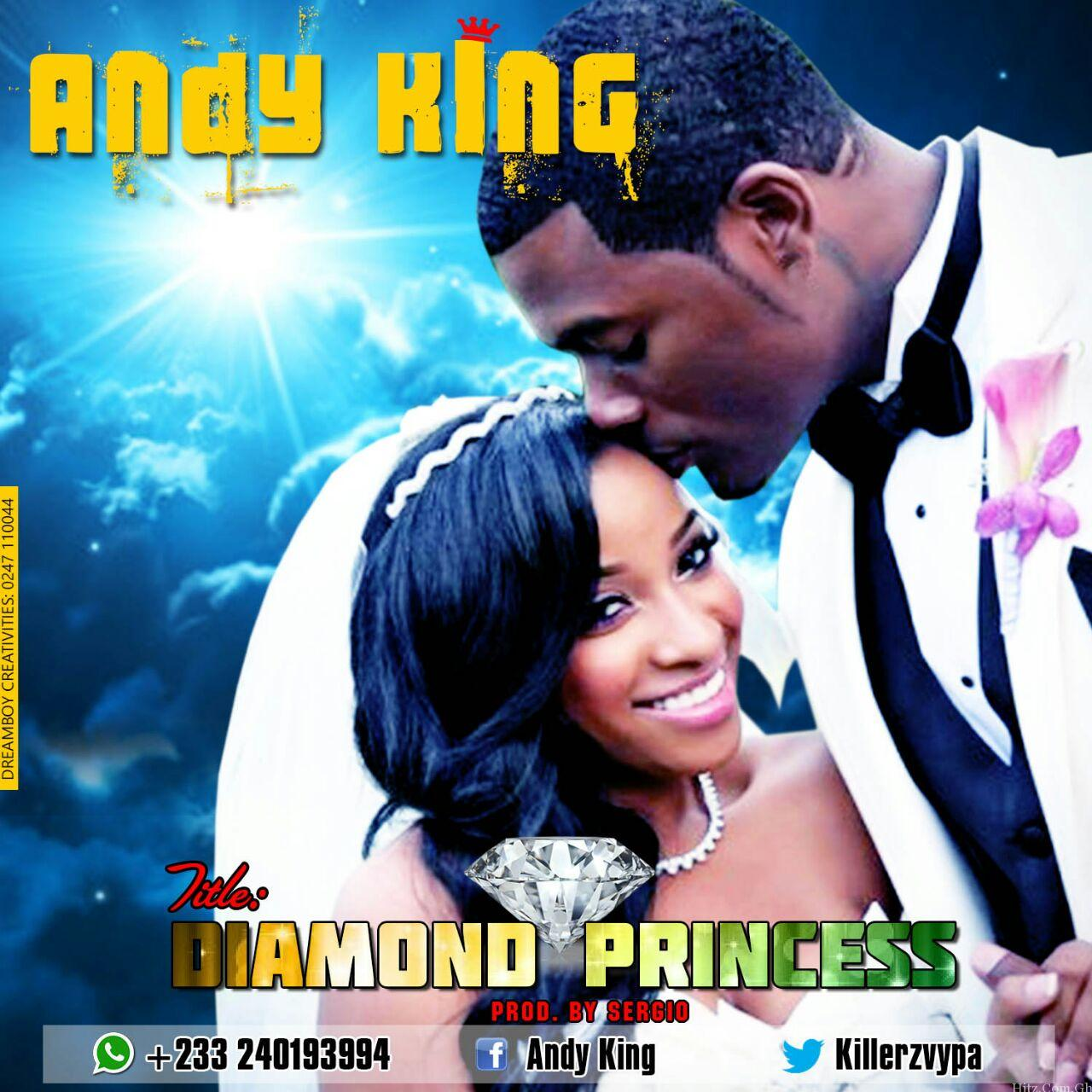 Andy King - Diamond Princess (Prod. By Sergio)