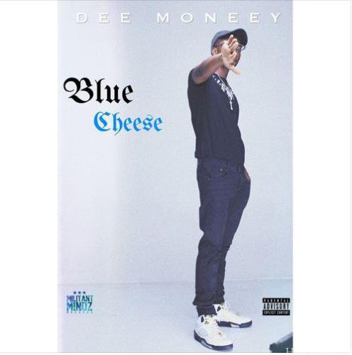 Dee Moneey - Blue Cheese (Prod By KNero)