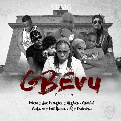 Edem – Gbevu (Remix) ft. Joe Frazier x MzVee x Gemini x Cabum x Feli Nuna x EL