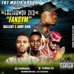 Freshbwoy Zico – Fansym ft Gallaxy & Andy King (Mixed By Killerz Vypa)