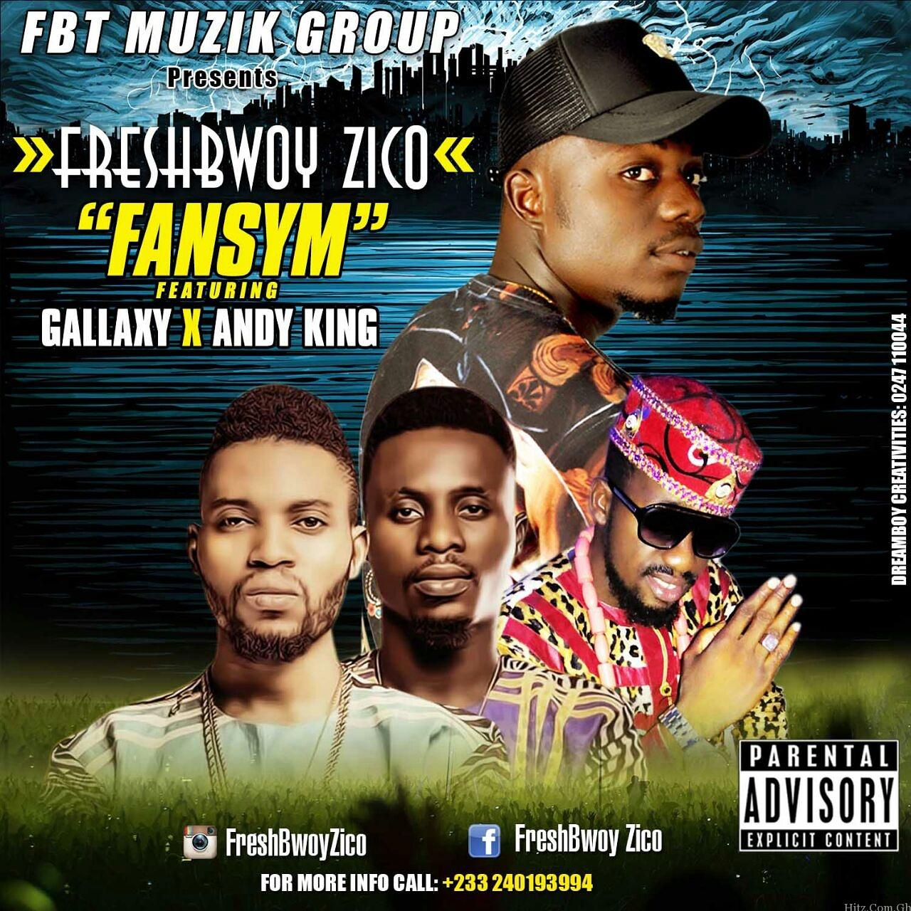 Freshbwoy Zico - Fansym ft Gallaxy & Andy King (Mixed By Killerz Vypa)