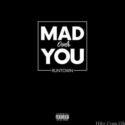 Runtown - Mad Over You (Prod. By Del B)