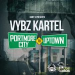 Vybz Kartel – Portmore City to Uptown (Clean)