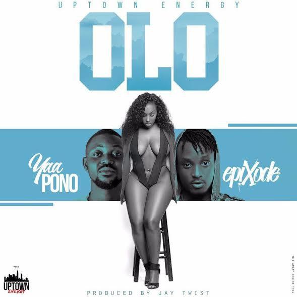 Yaa Pono – OLO ft Epixode) (Prod By Jay Twist)