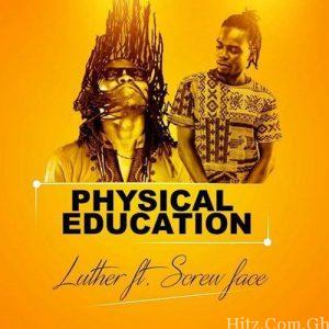luther physiscal eduvation 300x300 - Luther ft screwface - Physical Education (P.E)