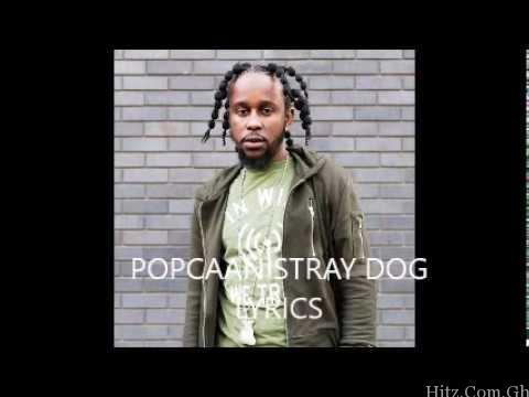 Popcaan - Stray Dog (Alkaline Diss)