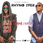 Rhyno Iver X Tekno – Daina (Refix) Mixed By Kingford De General