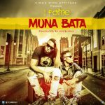 1Fame – Muna bata (Prod By Hypelyrix)