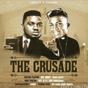 Donzy & Kofi Kinaata – The Crusade (Prod. by Seshi)