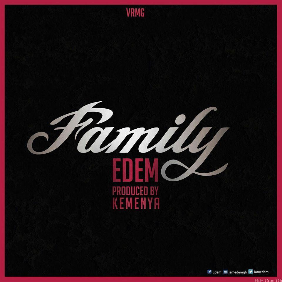 Edem - Family (Prod. by Kemenya)