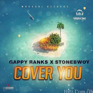 Gappy Ranks Stonebwoy cover you Artwork 300x300 - Stonebwoy X Gappy Ranks - Cover You (Prod. By Jevaughni)