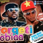 Hally Wolf Ft. Yaa Pono – Forgeti Obiaa (Prod. By Kin Dee)
