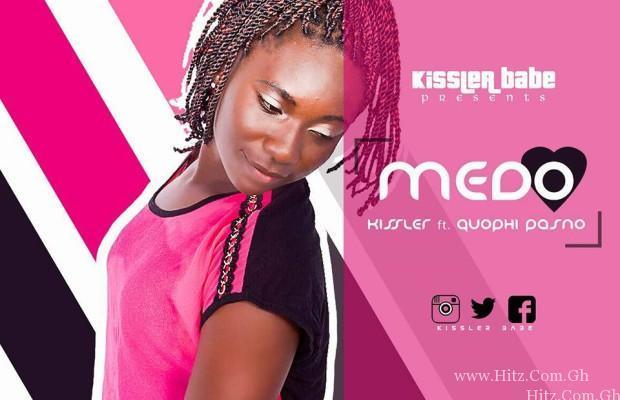 Kissler – Medo (Feat. Quophi Pasno)(Prod. By Lazzy Beatz)