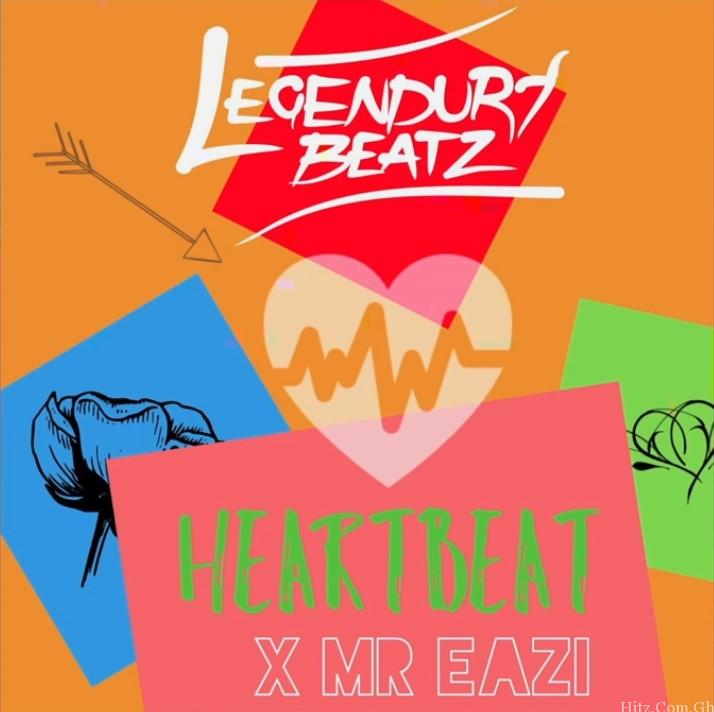 Legendury Beatz ft. Mr Eazi – Heartbeat