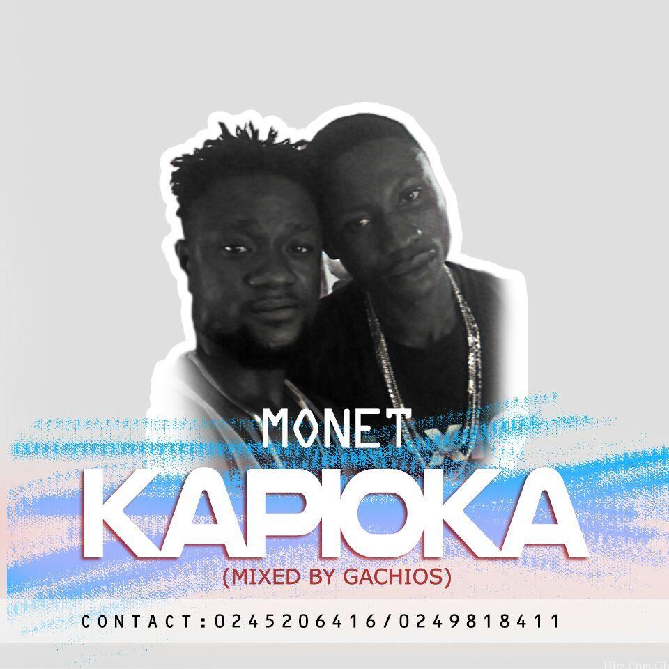 Monet – Kapioka (Mixed By Gachios)