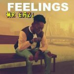 Mr Eazi – Feelings (Prod. By Young John)