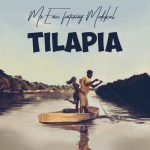Mr Eazi – Tilapia ft. Medikal (Prod. by Del B)