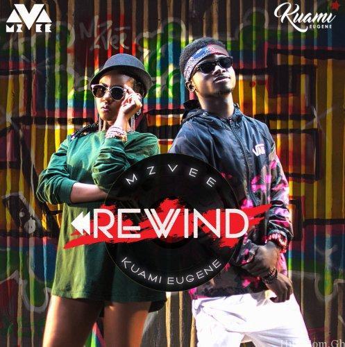 MzVee – Rewind ft. Kuami Eugene (Prod By Kuami Eugene)