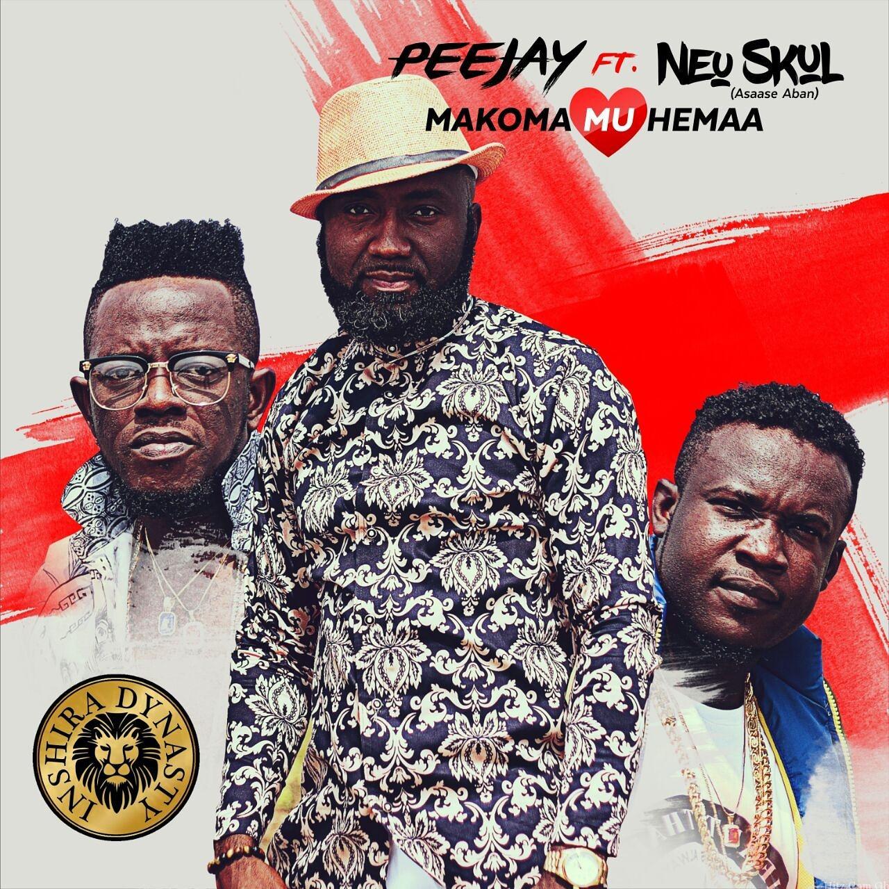 Peejay - Makomamu Hemaa Feat. Neu Skul (Asaase Aban)