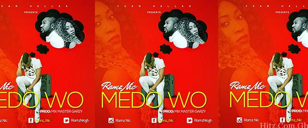 Ramz Nic - Me Do Wo (Prod By Mix Masta Garzy)