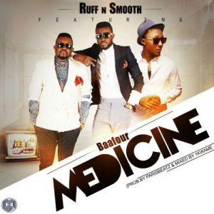 Ruff N Smooth Medicine Feat. Baafour Prod. by Paris Beatz 300x300 - Ruff N Smooth - Medicine (Feat. Baafour) (Prod. by Paris Beatz)