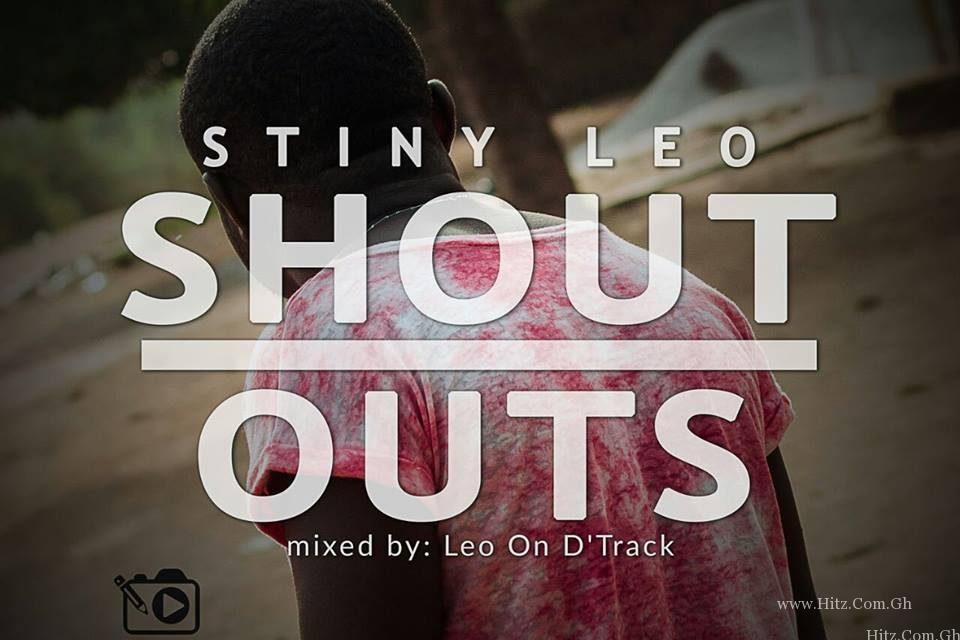 Stiny Leo – Shout Outs (Mixed By Leo On D'Track)