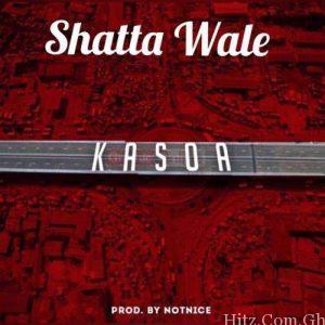 Shatta Wale – Kasoa (Prod. by Notnice)