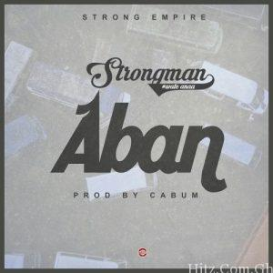 Strongman Aban Prod.by Cabum 300x300 - Strongman - Aban (Prod.by Cabum)