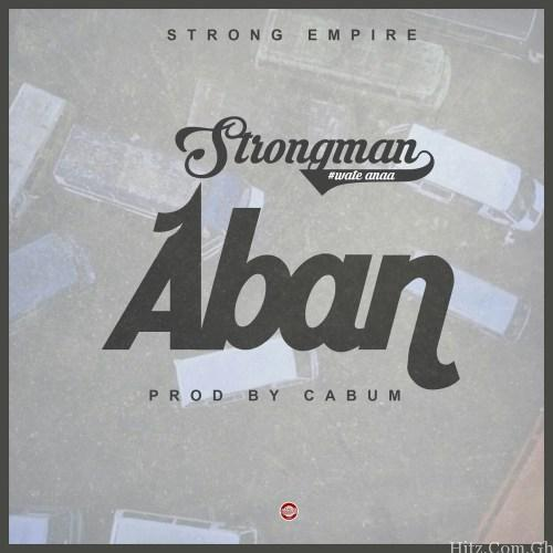 Strongman - Aban (Prod.by Cabum)