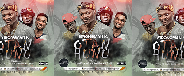 Strongman K x Nkansah Lilwin x  Asa Khalifa x Zabel - Otan Hunu (Prod. By Harpsi)