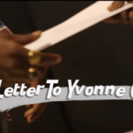 Criss Waddle – Letter To Yvonne Okoro Ft. Kelvin Black (Prod.by Big Ben)