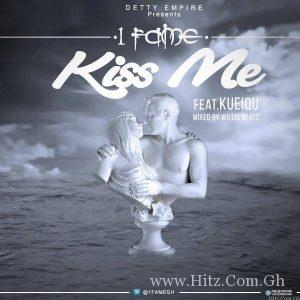 1FAME 300x300 - 1Fame – Kiss Me ft KueiQu (Mixed By Willis Beatz)