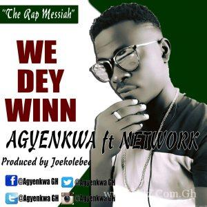 Agyenkwa We Dey Win Prod By Joekole Beatz 300x300 - Agyenkwa - We Dey Win (Prod By Joekole Beatz)